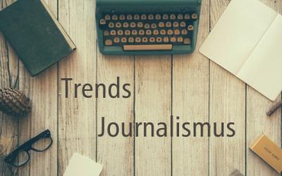 Die Journalismustrends 2019