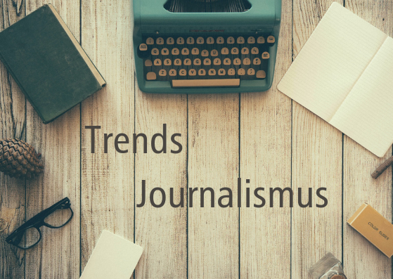 Die Journalismustrends 2019